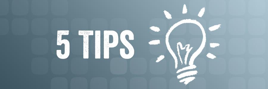 5 tips banner